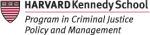 HKS Program in Criminal Justice Policy and Management